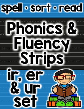 Bossy R Phonics and Fluency: er, ir, ur