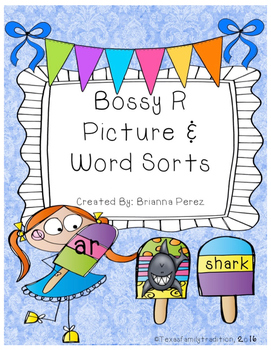 Bossy R Picture & Word Sorts