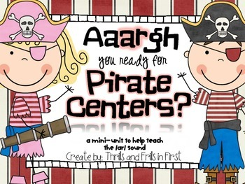 Bossy R Pirate Centers (a mini unit to teach the /ar/ spel