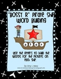 """""""Bossy R"""" Pirate Ship Word Building"""