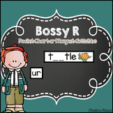 Bossy R Pocket Chart or Magnetic Letter Activities