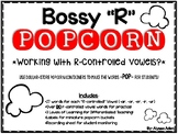 Bossy R Popcorn R-Controlled Vowel Activity