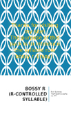 Bossy R (R-Controlled Syllable) Worksheet