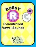 Bossy R (R-Controlled Vowel Sound /ar/) Original Poems and