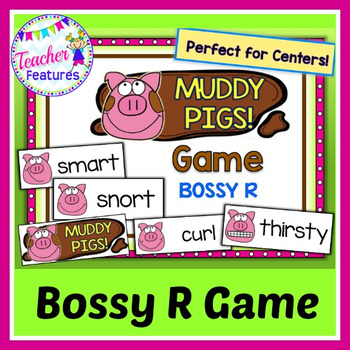 Bossy R (R Controlled Vowels): Muddy Pigs Game