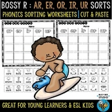 Bossy R Sorts -ar, -er, -ir, -or, -ur | Cut and Paste Worksheets