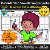 Bossy R Sorts -ar, -er, -ir, -or, -ur   Cut and Paste Worksheets