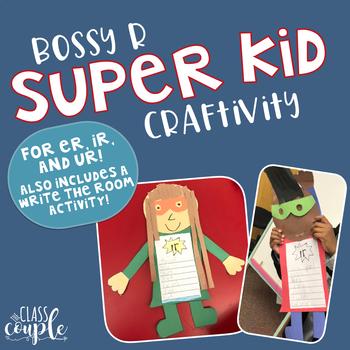 Bossy R SupER Kid Craftivity
