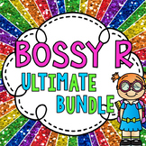 Bossy R ULTIMATE BUNDLE (R controlled vowels activities galore!)