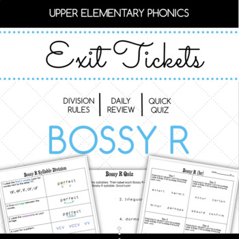 Bossy R ar and or Exit Tickets