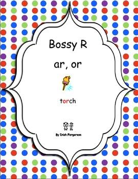 Bossy R - ar, or