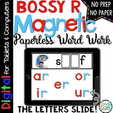 Bossy R Word Work - Paperless Phonics for R Controlled Vowels for Google Use