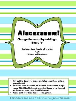 Bossy 'e' Alacazaaam!