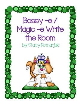 Bossy -e Magic -e Write the Room