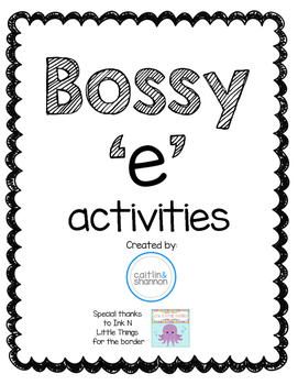 Bossy 'e' activities