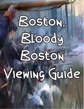 Boston, Bloody Boston: Viewing Guide