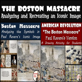 Boston Massacre - Analysis PowerPoint and Painting Recreation - 20% Discount!