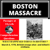 Boston Massacre Differentiated Reading Passage March 5