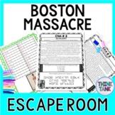 Boston Massacre ESCAPE ROOM:  Causes of the Revolutionary War - Print & go!
