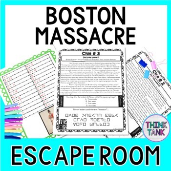 Boston Massacre ESCAPE ROOM:  Causes of the Revolutionary War - Print & go!