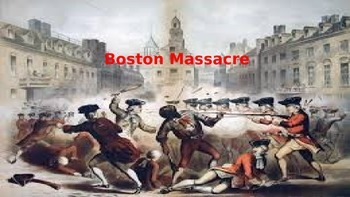 Boston Massacre - Power Point - History Facts Information Pictures