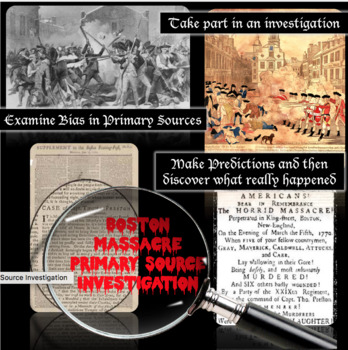 Boston Massacre Primary Source Investigation Lesson