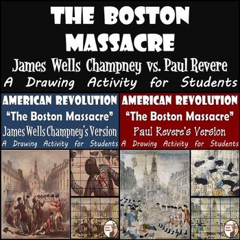 Boston Massacre - Recreating James Wells Champney's and Paul Revere's Versions