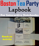 Boston Tea Party Interactive Notebook/ Revolutionary War Unit Activity