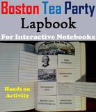 Boston Tea Party Interactive Notebook/ Revolutionary War Unit Activity