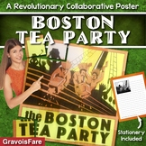 Boston Tea Party Activity — Collaborative Poster and Writing Project