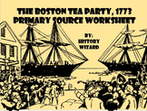 Boston Tea Party American Revolution Primary Source Worksheet