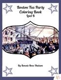 Boston Tea Party Coloring Book-Level B
