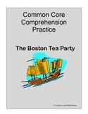Boston Tea Party Common Core Comprehension