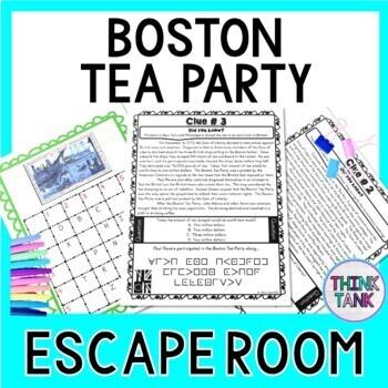 Boston Tea Party ESCAPE ROOM:  Causes of the Revolutionary War - Print & go!