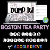 Boston Tea Party Lesson and Rap Song BUNDLE