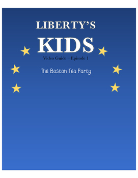 Boston Tea Party - Liberty's Kids