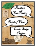 Boston Tea Party Point of View Comic Strip Project