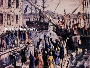 Boston Tea Party - Power Point - Information History Pictures all the facts