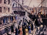 Boston Tea Party - Power Point - Information History Pictu