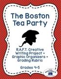 Boston Tea Party RAFT Creative Writing Project