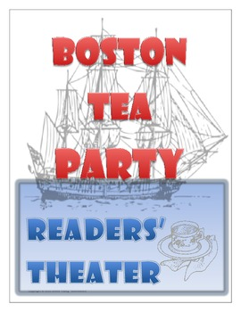 boston tea party readers 39 theater by mjcreations tpt. Black Bedroom Furniture Sets. Home Design Ideas