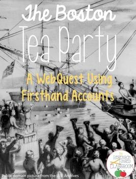 Boston Tea Party WebQuest