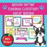 Boston Terrier - Editable Classroom Decor Bundle