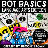 Bot Basics: LANGUAGE ARTS Edition {Robotics for Beginners}