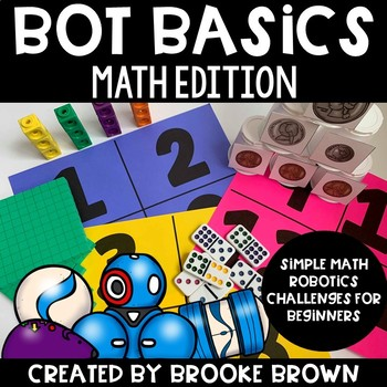 Bot Basics: MATH Edition {Robotics for Beginners}