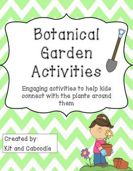 Botanical Gardens Activities