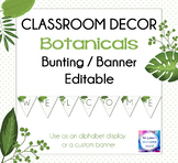 Botanicals - Classroom Bunting / Banner - Welcome Sign - A