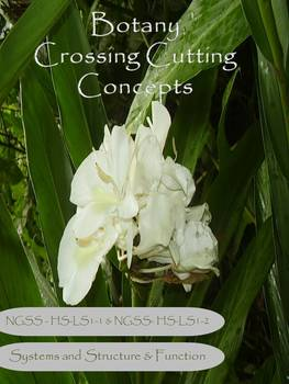 Botany NGSS Crossing Cutting Concepts Collaborative Unit