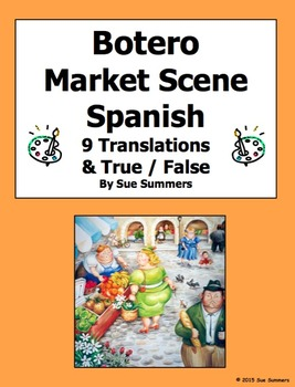 Spanish City - Botero Market Scene Spanish 9 True/False and Translations