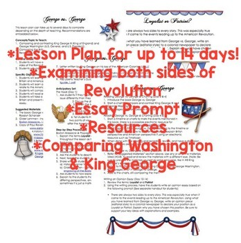 American Revolution - Both Sides - Lesson Plan & Opinion Writing Prompt